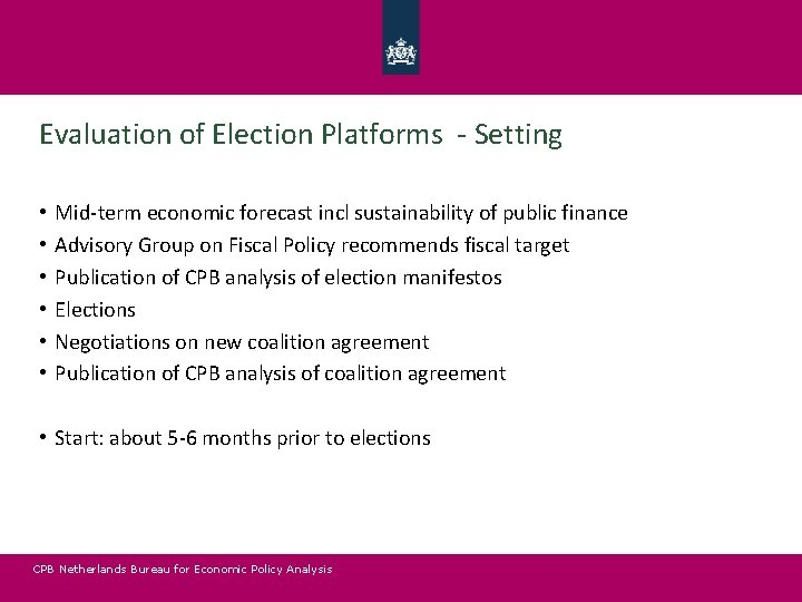 Evaluation of Election Platforms - Setting • • • Mid-term economic forecast incl sustainability