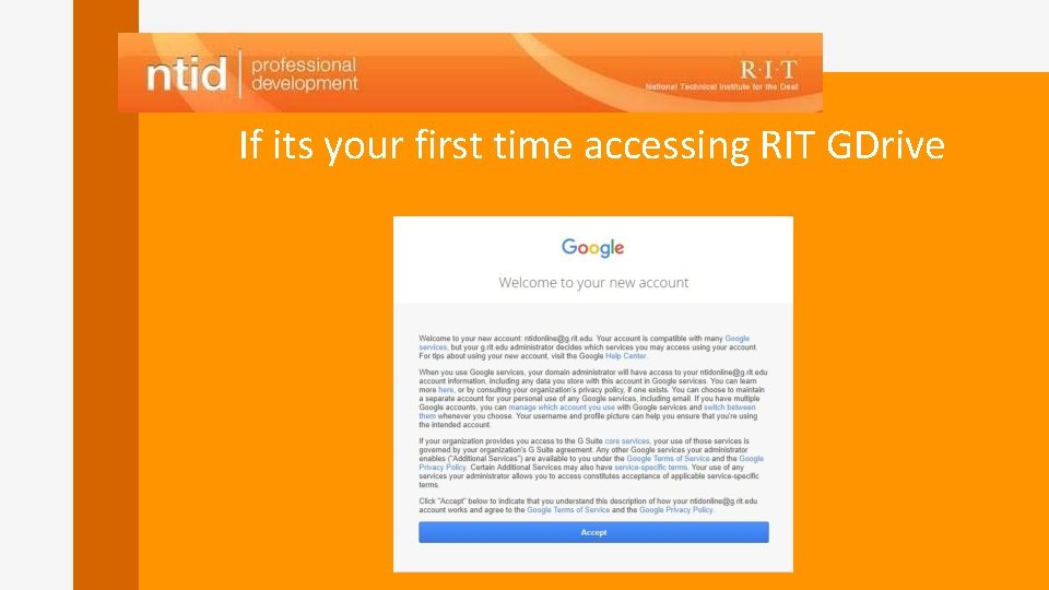 If its your first time accessing RIT GDrive