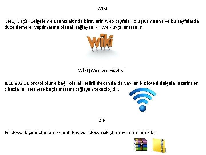 WIKI GNU, Özgür Belgeleme Lisansı altında bireylerin web sayfaları oluşturmasına ve bu sayfalarda düzenlemeler