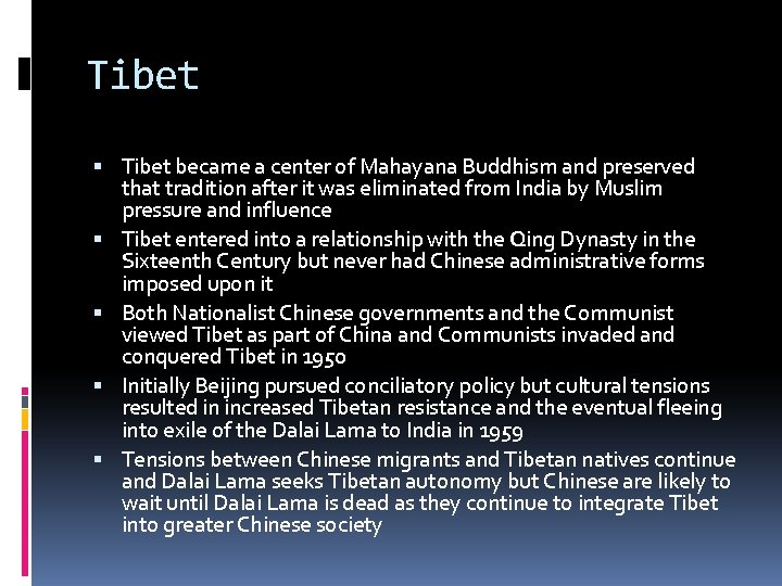 Tibet became a center of Mahayana Buddhism and preserved that tradition after it was