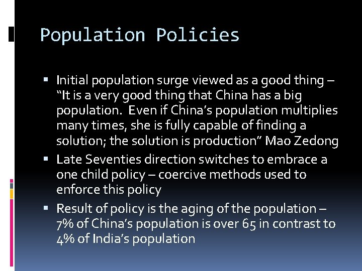 """Population Policies Initial population surge viewed as a good thing – """"It is a"""