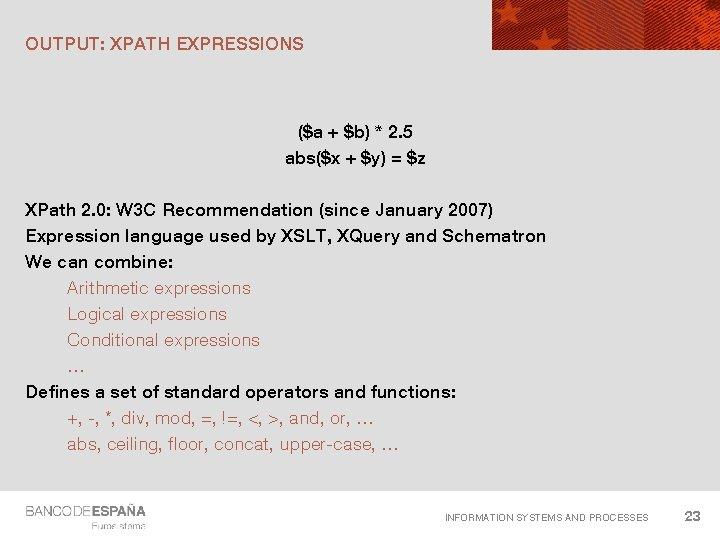 OUTPUT: XPATH EXPRESSIONS ($a + $b) * 2. 5 abs($x + $y) = $z