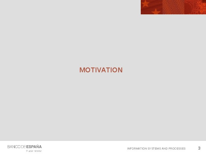 MOTIVATION INFORMATION SYSTEMS AND PROCESSES 3