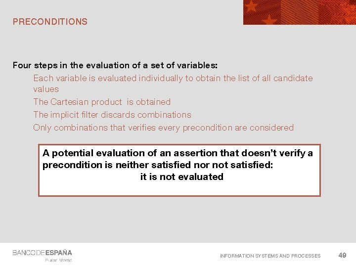 PRECONDITIONS Four steps in the evaluation of a set of variables: Each variable is
