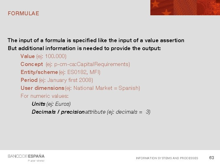 FORMULAE The input of a formula is specified like the input of a value