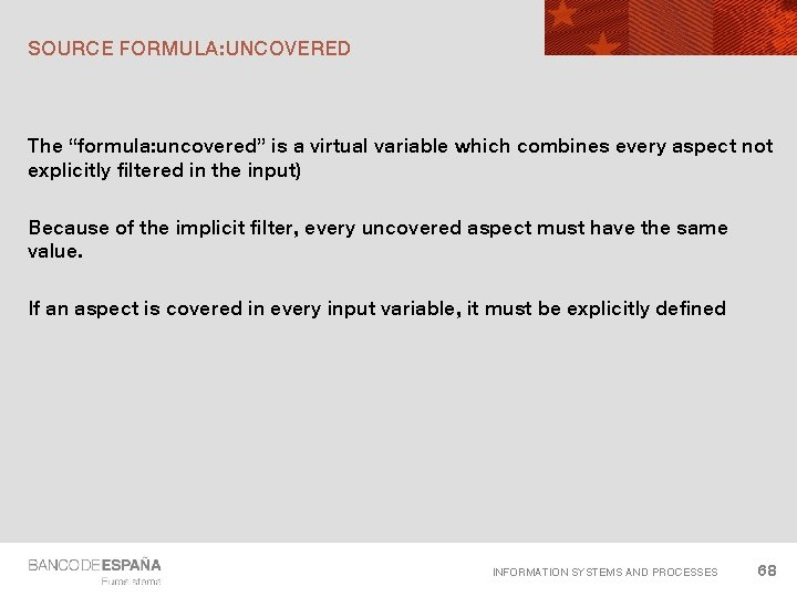 """SOURCE FORMULA: UNCOVERED The """"formula: uncovered"""" is a virtual variable which combines every aspect"""