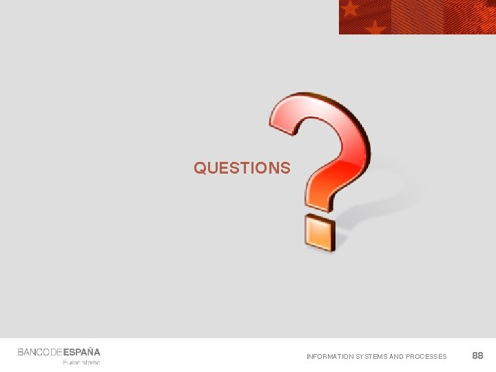 QUESTIONS INFORMATION SYSTEMS AND PROCESSES 88