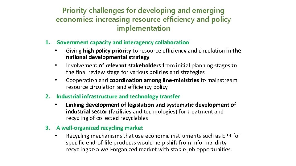 Priority challenges for developing and emerging economies: increasing resource efficiency and policy implementation 1.