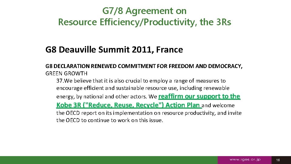 G 7/8 Agreement on Resource Efficiency/Productivity, the 3 Rs G 8 Deauville Summit 2011,