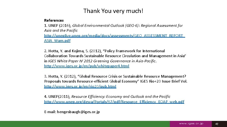 Thank You very much! References 1. UNEP (2016), Global Environmental Outlook (GEO-6): Regional Assessment