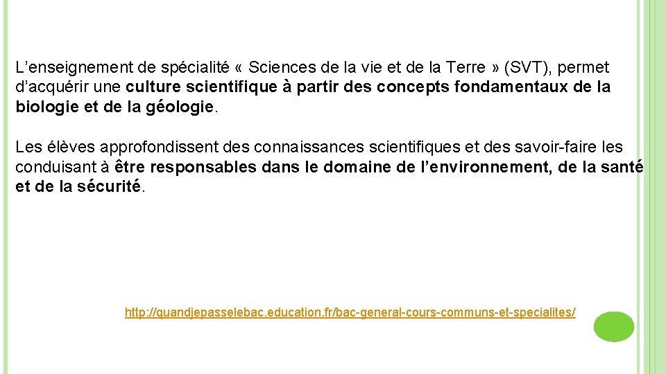L'enseignement de spécialité « Sciences de la vie et de la Terre » (SVT),