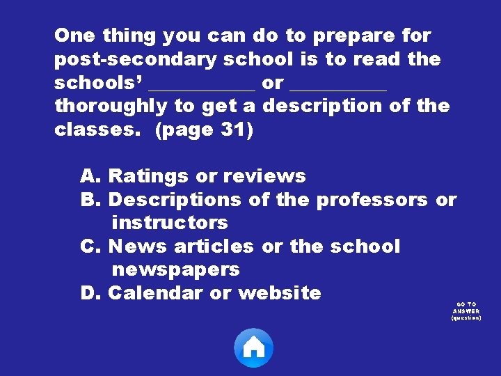One thing you can do to prepare for post-secondary school is to read the
