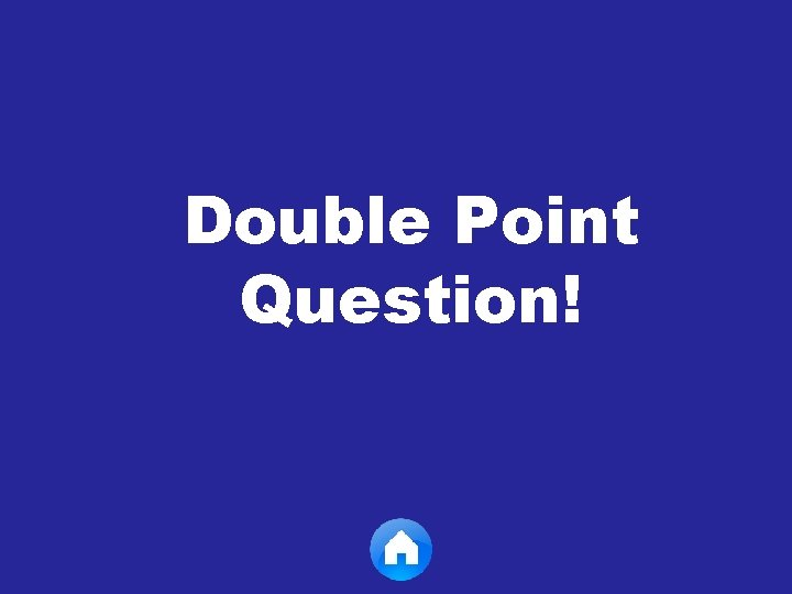 Double Point Question!