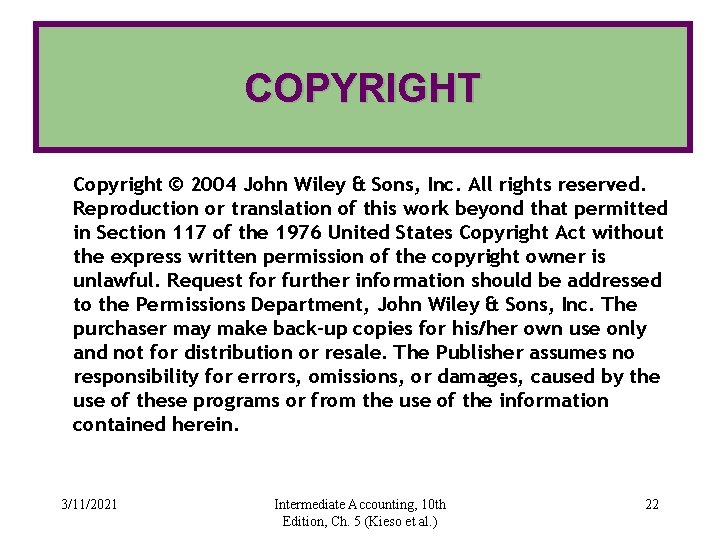 COPYRIGHT Copyright © 2004 John Wiley & Sons, Inc. All rights reserved. Reproduction or