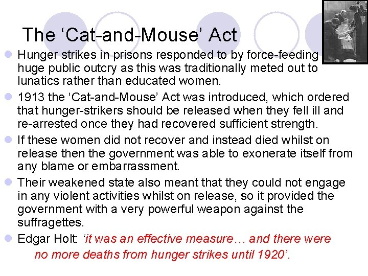 The 'Cat-and-Mouse' Act l Hunger strikes in prisons responded to by force-feeding huge public