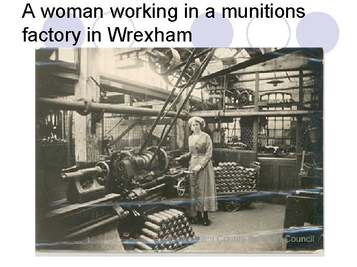 A woman working in a munitions factory in Wrexham