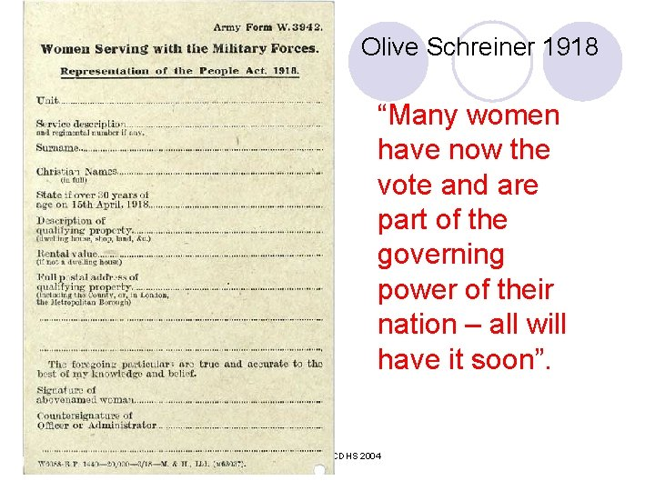 """Olive Schreiner 1918 """"Many women have now the vote and are part of the"""