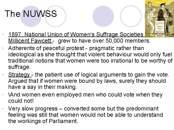 The NUWSS • 1897, National Union of Women's Suffrage Societies by by Millicent Fawcett