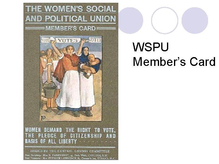 WSPU Member's Card