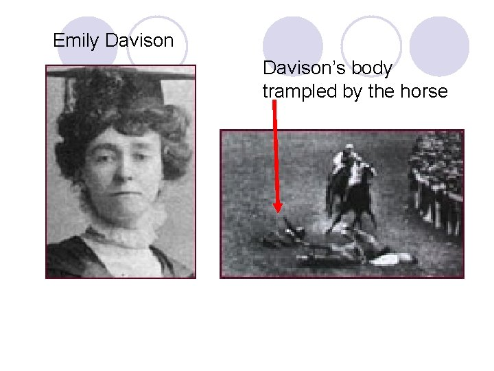 Emily Davison's body trampled by the horse
