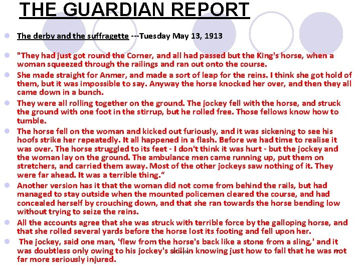 THE GUARDIAN REPORT l The derby and the suffragette ---Tuesday May 13, 1913 l