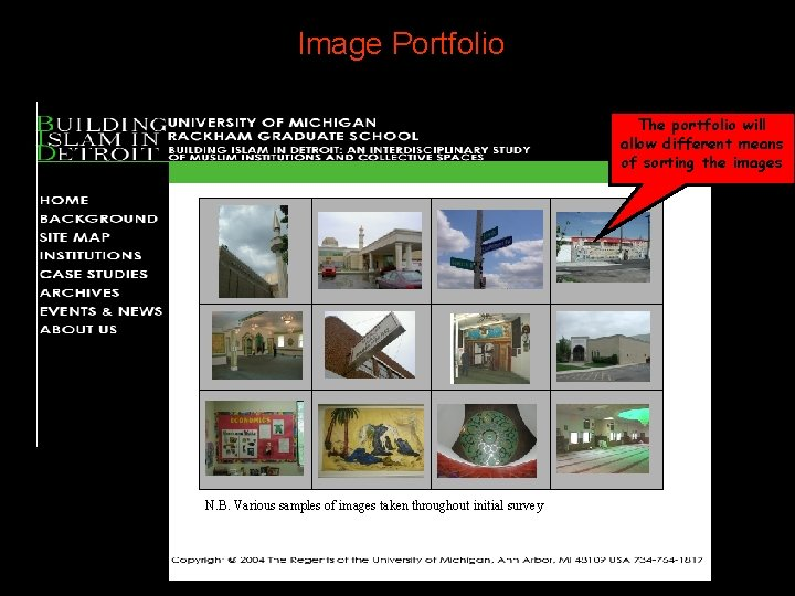 Image Portfolio The portfolio will allow different means of sorting the images N. B.