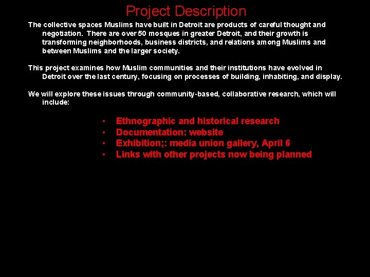 Project Description The collective spaces Muslims have built in Detroit are products of careful