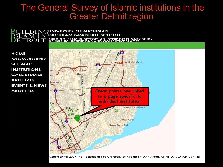 The General Survey of Islamic institutions in the Greater Detroit region Green points are