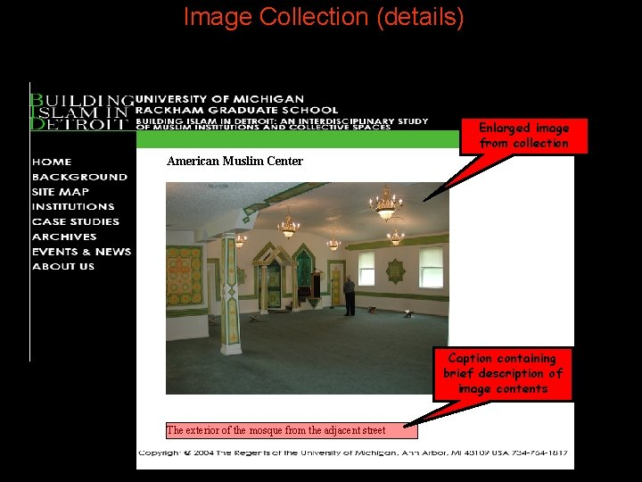 Image Collection (details) Enlarged image from collection American Muslim Center Caption containing brief description