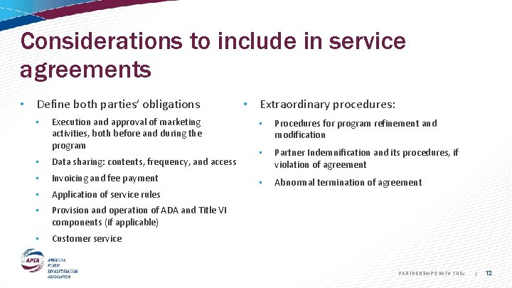 Considerations to include in service agreements • Define both parties' obligations • Execution and