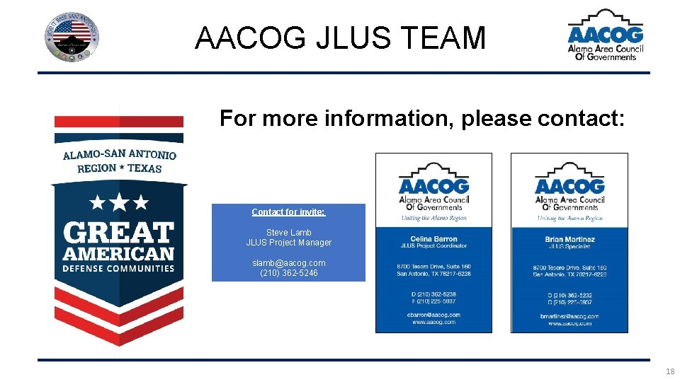 AACOG JLUS TEAM For more information, please contact: Contact for invite: Steve Lamb JLUS