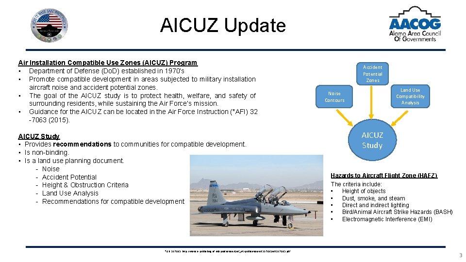 AICUZ Update Air Installation Compatible Use Zones (AICUZ) Program • Department of Defense (Do.