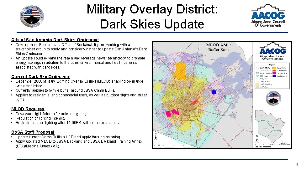Military Overlay District: Dark Skies Update City of San Antonio Dark Skies Ordinance •