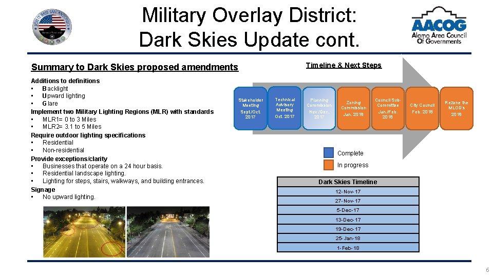 Military Overlay District: Dark Skies Update cont. Timeline & Next Steps Summary to Dark