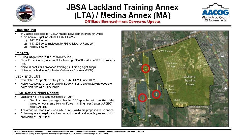 JBSA Lackland Training Annex (LTA) / Medina Annex (MA) Off Base Encroachment Concerns Update