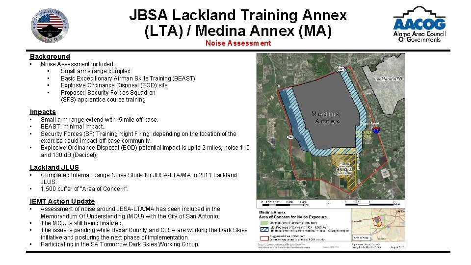 JBSA Lackland Training Annex (LTA) / Medina Annex (MA) Noise Assessment Background • Noise