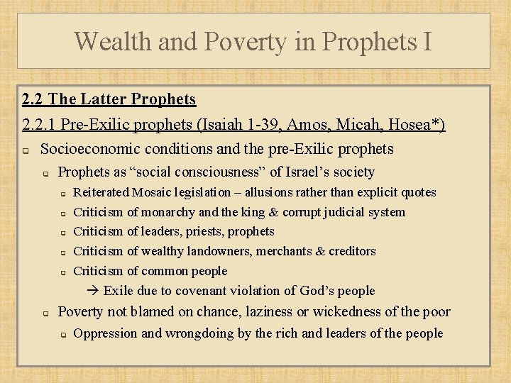 Wealth and Poverty in Prophets I 2. 2 The Latter Prophets 2. 2. 1