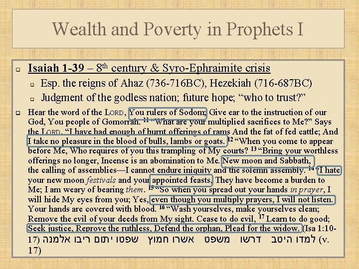 Wealth and Poverty in Prophets I q Isaiah 1 -39 – 8 th century