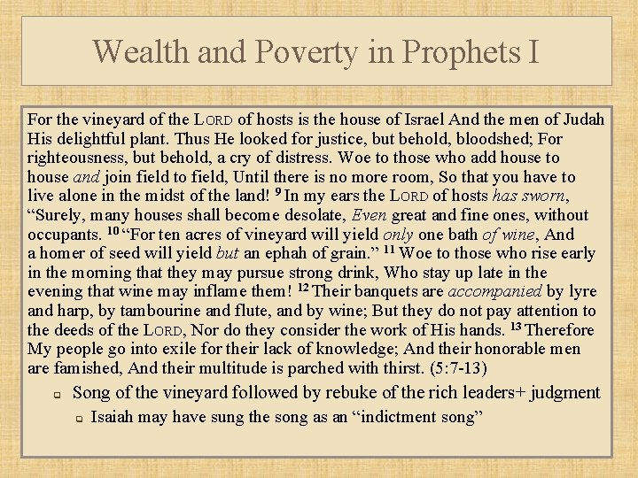 Wealth and Poverty in Prophets I For the vineyard of the LORD of hosts