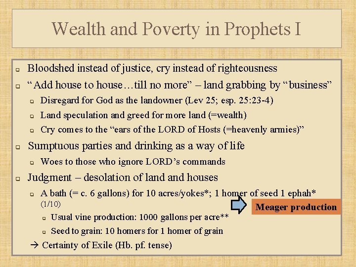 Wealth and Poverty in Prophets I q Bloodshed instead of justice, cry instead of