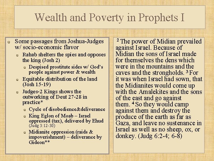 Wealth and Poverty in Prophets I q Some passages from Joshua-Judges w/ socio-economic flavor