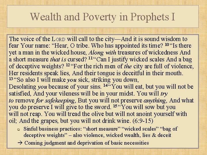 Wealth and Poverty in Prophets I The voice of the LORD will call to