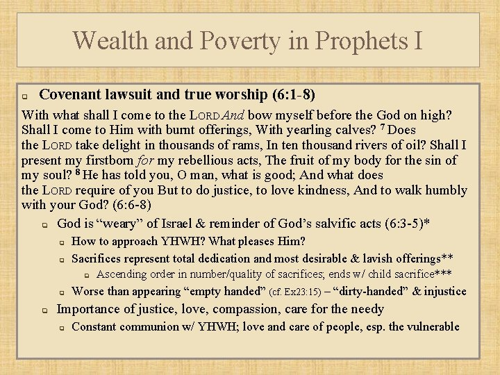 Wealth and Poverty in Prophets I q Covenant lawsuit and true worship (6: 1