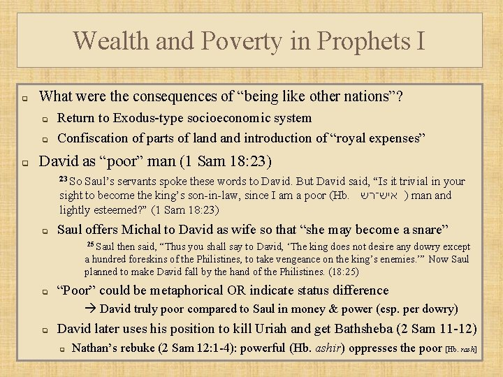 """Wealth and Poverty in Prophets I q What were the consequences of """"being like"""