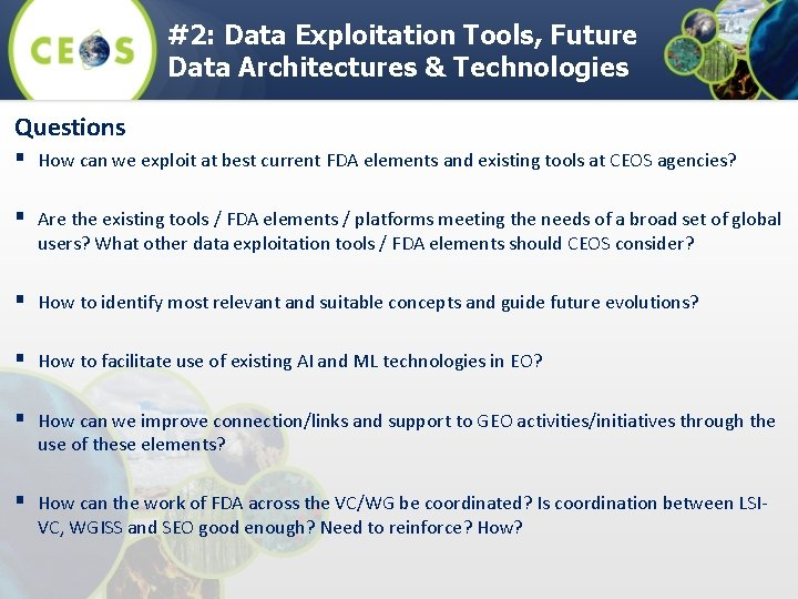 #2: Data Exploitation Tools, Future Data Architectures & Technologies Questions § How can we