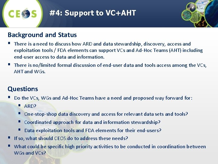 #4: Support to VC+AHT Background and Status § There is a need to discuss