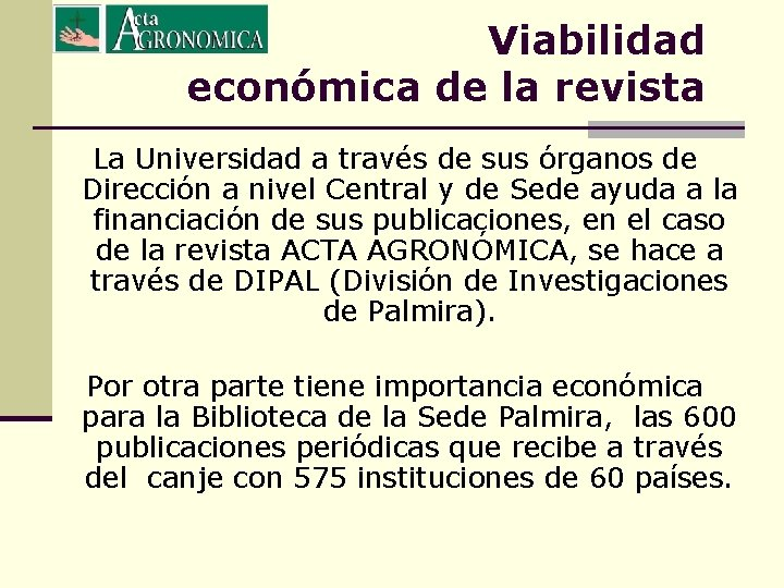 Viabilidad económica de la revista La Universidad a través de sus órganos de Dirección