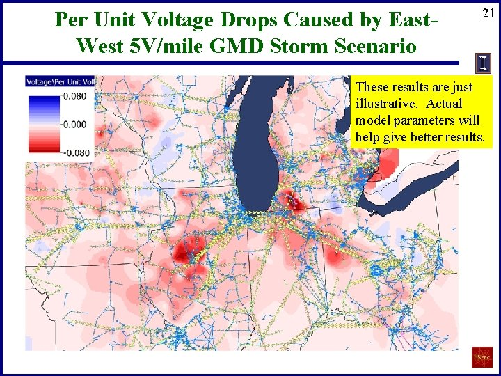 Per Unit Voltage Drops Caused by East. West 5 V/mile GMD Storm Scenario 21