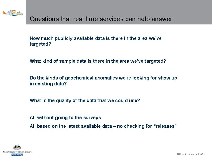 Questions that real time services can help answer How much publicly available data is