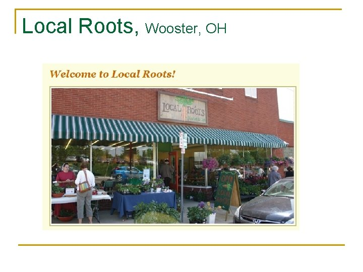 Local Roots, Wooster, OH